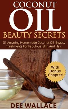 Free Kindle eBook for a limited time (download this book to your Kindle or Kindle for PC now before the price increases): Coconut Beauty Secrets: 31 Amazing Homemade Coconut Oil Beauty Treatments For Fabulous Skin And Hair (With Bonus Chapter!) (Coconut Oil Beauty Secrets)