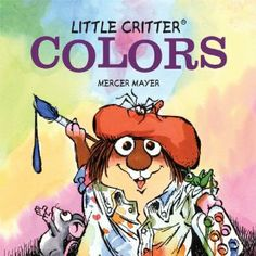Little Critter® Colors (Little Critter series): divdivIt's a colorful world for Little Critter! Everywhere he turns, he sees bright and vivid objects, from a purple house and grapes to a shiny red fire engine and delicious apples. Buy Cheap Books, Cheap Books Online, Books To Buy, Toddler Books, Childrens Books, Mercer Mayer Books, Little Free Libraries, Free Library, Library Ideas