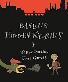 Basel's Hidden Stories: A Child's Active Guide to Basel's Old Town