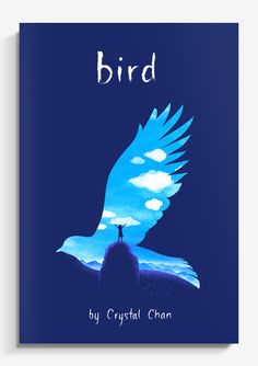 BIRD A girl, who was born on the day her brother Bird died, has grown up in a house of silence and secrets; when she meets John, a mysterious new boy in her rural Iowan town, and those secrets start to come out.  One of my favorite projects is this book cover for Bird, a novel with entrenched secrets, mysterious spirits, and an astonishing friendship written by Crystal Chan.  Art director: Debra Sfetsios-Conover