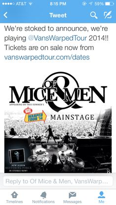 I literally cried whenever I found this out Wednesday. I told my mom it was fate that I had to see them in February on the American Dream Tour because their album came out on my birthday (Jan. 28) and so whenever I got the money I bought Warped tickets last month and now Of Mice & Men are going and yes, I did cry.