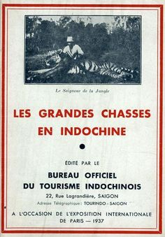 Les grandes chasses en Indochine. 1937