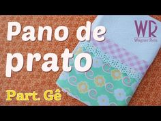 DIY ::: Pano de Prato Rocambole - By Fê Atelier - YouTube
