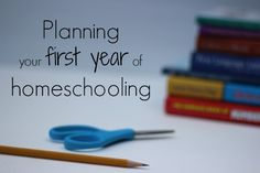 Planning Your First Year of Homeschooling - http://learning.innerchildfun.com/2013/08/planning-your-first-year-of-homeschooling.html #learning #ece