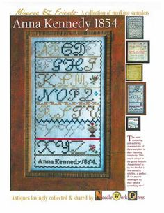 """""""Anna Kennedy"""" is the title of this cross stitch pattern from Needle Workpress."""