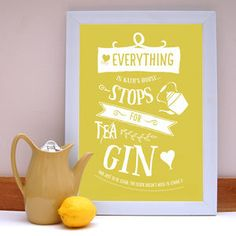 'Everything Stops For Gin' Gin Print