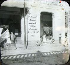 Fotos de Ciudad de México, Distrito Federal, México: Mercado de la Villa 1908