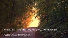 Science Deal - Angelica (My Religion) (Krissz Remix)