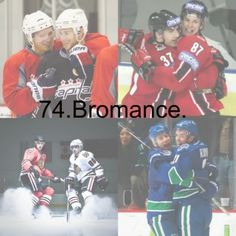 Bromance! Sounds like someone i know on my team...... you know who you are