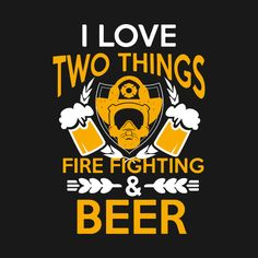 Check out this awesome 'FIREFIGHTER+AND+BEER+T-shirt' design on @TeePublic!