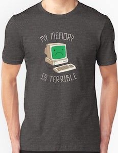 My Memory Is Terrible T-Shirt.
