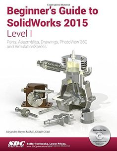 Beginner's Guide to SolidWorks 2015 – Level I pdf ebook http://solidworksbooks.eu/beginners-guide-solidworks-2015-level-pdf-ebook/