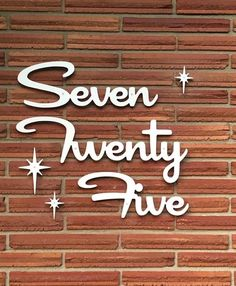 Script, Cursive Words, Silicone Glue, Number Words, Thing 1, Street Names, Modern Fonts, Modern Exterior, Ranch Style