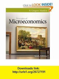 Principles of Microeconomics (9780538453042) N. Gregory Mankiw , ISBN-10: 0538453044  , ISBN-13: 978-0538453042 ,  , tutorials , pdf , ebook , torrent , downloads , rapidshare , filesonic , hotfile , megaupload , fileserve