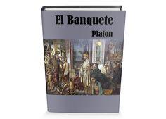El Banquete de Platon Libro Gratis