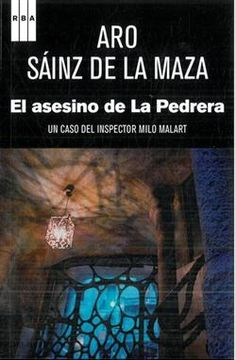 El asesino de La Pedrera / Aro Sáinz de la Maza