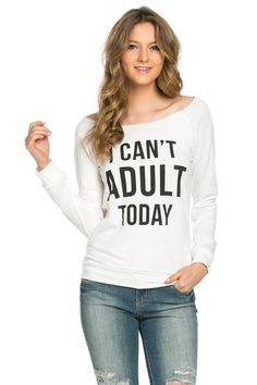 Can't Adult Today Sweatshirt - Chapter24 - 1