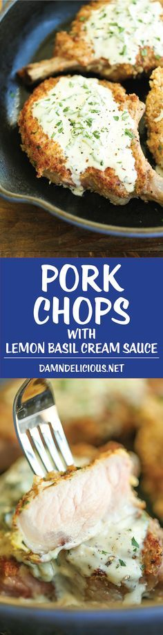 Pork Chops with Lemon Basil Cream Sauce - Juicy crisp-tender pork chops served with the most heavenly cream sauce. Made in less than 30 min. You can't beat that!