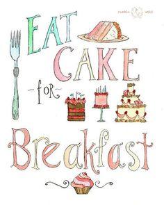 Eat cake!!