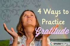 The Power of Gratitude - Practical ways to put gratitude into practice with good information as to the benefits of practicing gratitude.