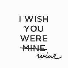 I see wine in my future! #TGIF Happy Friday!