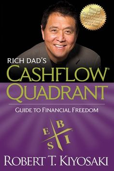 "Read ""Rich Dad's CASHFLOW Quadrant Rich Dad's Guide to Financial Freedom"" by Robert T. Kiyosaki available from Rakuten Kobo. Rich Dad's CASHFLOW Quadrant is a guide to financial freedom. It's the second book in the Rich Dad Series and reveals ho. Citation Motivation Sport, Rich Dad Poor Dad, Quitting Your Job, How To Become Rich, What To Read, Algebra, Personal Finance, Book Lovers, Audio Books"