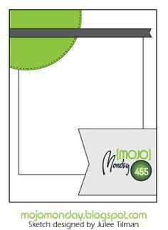 Mojo Monday 455 Card Sketch designed by Julee Tilman #mojomonday #cardsketches #vervestamps #sketchchallenge