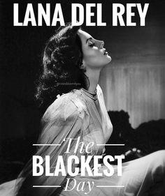 Lana Del Rey #The_Blackest_Day