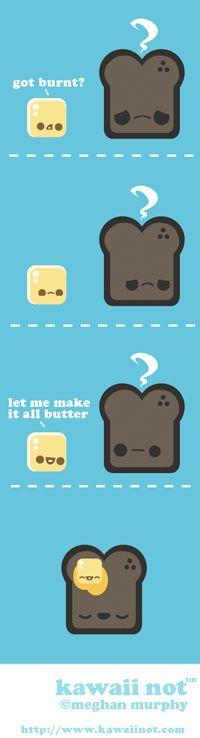 Kawaii Not - Make It All Butter
