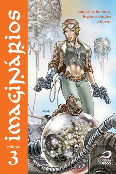 Imaginários v. 3 - contos de fantasia, ficção científica e terror, org. Erick S. Cardoso