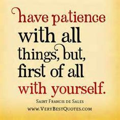 Discover and share Having Patience Quotes. Explore our collection of motivational and famous quotes by authors you know and love. Have Patience Quotes, Having Patience, Inspirational Catholic Quotes, Best Islamic Quotes, St Francis Quotes, Sign Quotes, Funny Quotes, Random Quotes, Positive Quotes