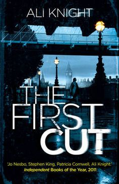 The First Cut by Ali Knight
