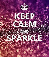 Sparkly things make me happy!