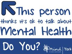It's ok to talk about mental health