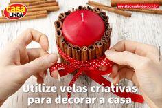 Para mais dicas, acesse http://www.revistacasalinda.com.br