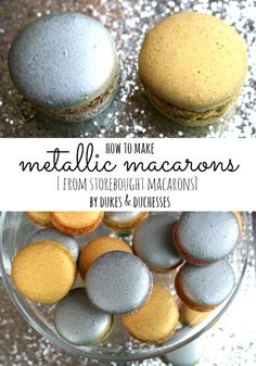 how to make metallic macarons that are perfect for the holiday season