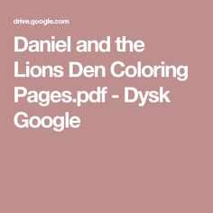 Daniel and the Lions Den Coloring Pages.pdf - Dysk Google