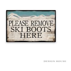 Please Remove Ski Boots Here Wooden Sign 18.25'x12.25 Ski Decor Ski... ($36) ❤ liked on Polyvore featuring home, home decor, wall art, home & living, home décor, silver, wall décor, wall hangings, wooden wall hanging and painted wooden signs