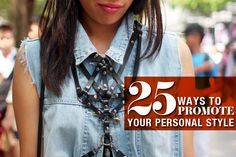 25 Ways To Promote Your Personal Style Posts