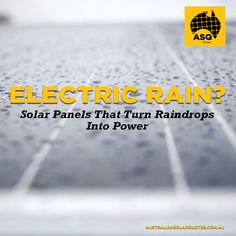 Scientists in China have developed an innovative #solarpanel technology that could turn raindrops into #electricpower. | http://asq.site/h6vau