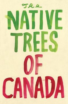 The Native Trees of Canada by Leanne Shapton http://www.amazon.com/dp/1770460322/ref=cm_sw_r_pi_dp_wqidxb1H102F2