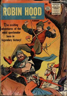 Robin Hood Tales No.1 - February 1956. Published by Quality. Cover Pencils & Inks by Ogden Whitney