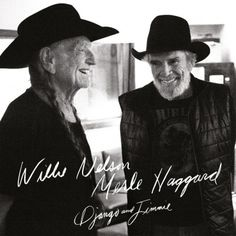 Buy Django & Jimmie by Willie Nelson and Merle Haggard at Mighty Ape NZ. 2015 collaboration between country legends Willie Nelson and Merle Haggard. Helmed by Nelson's longtime producer, collaborator and friend Buddy Cannon. Willie Nelson, Lucky Luke, Pancho And Lefty, Jamey Johnson, Jimmie Rodgers, Outlaw Country, American Country, Country Boys, Guitar Lessons For Beginners