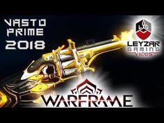 Comprehensive Guides, Builds & Reviews - LeyzarGamingViews: Vasto Prime Build 2018 (Guide) - The Six Shooter (...