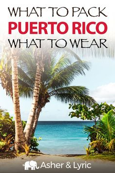 Puerto Rico is part of the United States, but its climate is that of the Caribbean! It's home to colorful rainforests, historic cities, dreamy beaches and much more. What to pack for this beautiful place is a common question, so I've put together a list of what to wear in Puerto Rico, what other items to pack, what NOT to bring, and some FAQs. | Asher & Lyric Puerto Rico Trip, Caribbean Vacations, Island Beach, What To Pack, Mexico Travel, Winter Travel, Travel Destinations, Travel Tips, Vacation Trips