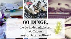 60 Dinge, die du in den nächsten 60 Tagen aussortieren solltest