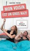 Laurent Storck et Silvia Kahn : Mon voisin est un gros naze - Libre-R et associés : Stéphanie - Plaisir de lire