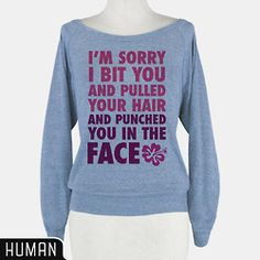 I love this quote! Totally hear it in Lilo's voice in my head! Funny Lilo and Stitch Disney sweatshirt.