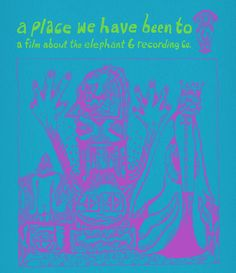 'A Place We Have Been To', A Documentary About the Georgia-Based Psychedelic Music Collective Elephant 6