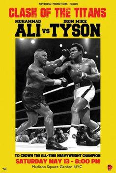 "Fantasy Fight Poster: MUHAMMAD ALI vs. MIKE TYSON ""Clash of the Titans"" Heavyweight Championship Mohamed Ali, Kickboxing, Muay Thai, Jiu Jitsu, Mike Tyson Fights, Boxe Fight, Boxing Posters, Boxing History, Movie Posters"